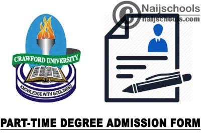 Crawford University Part-Time Degree Programmes Admission Form for 2021/2022 Academic Session   APPLY NOW