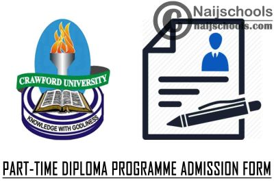 Crawford University Part-Time Diploma Programme Admission Form for 2021/2022 Academic Session | APPLY NOW
