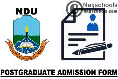 Niger Delta University (NDU) Stream B Postgraduate Admission Form for 2021/2022 Academic Session | APPLY NOW