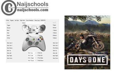 Days Gone X360ce Settings for Any PC Gamepad Controller | TESTED & WORKING
