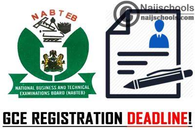 NABTEB GCE November/December 2021 Registration Deadline   CHECK NOW