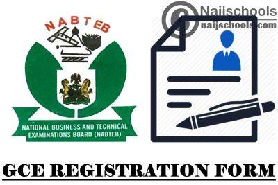 NABTEB GCE November/December 2021 Registration Form   Instructions & How to Apply