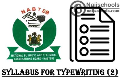 NABTEB Syllabus for Typewriting (2) 2020/2021 SSCE & GCE | DOWNLOAD & CHECK NOW
