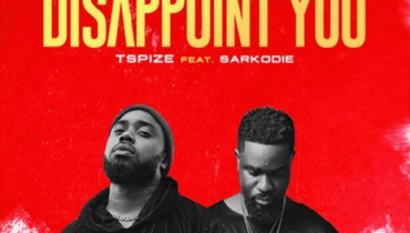 Download Music: Tspize ft. Sarkodie – Disappoint You