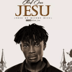 Download Mp3: Chief One – Jesu