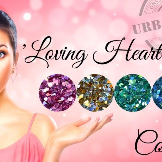 Loving Hearts Glitter Kollektion