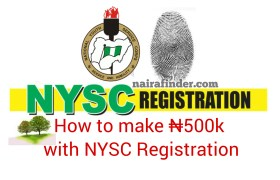 How To Make N500k With NYSC Online Registration