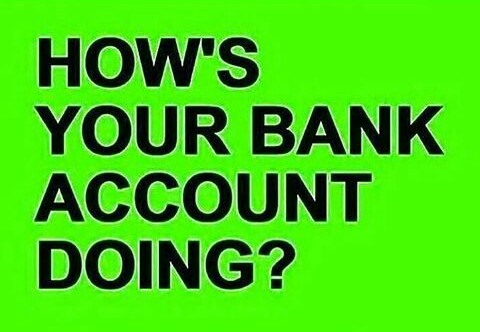How S Your Bank Account Doing Jokes Etc Nigeria
