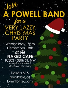 A Very Jazzy Christmas Party with the A Powell Band @ Naked Cafe