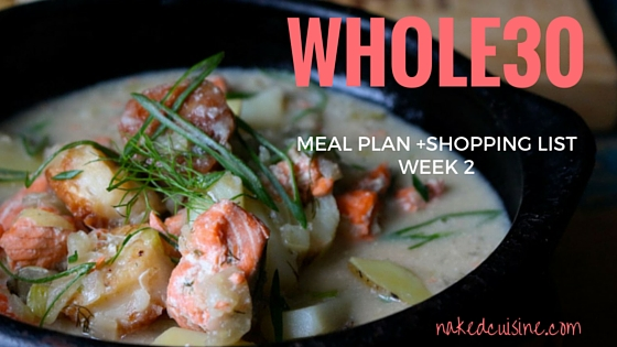Whole 30 Meal Plan: Week 2