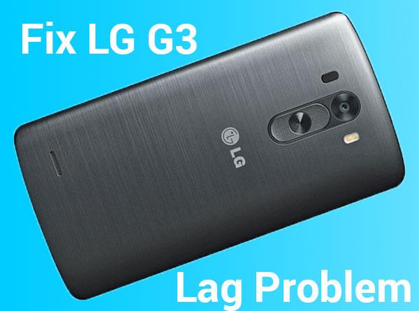 lg-g3-fix-lag