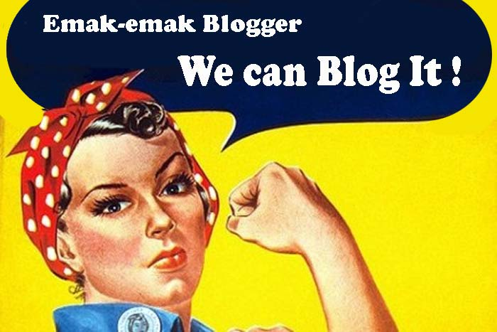 emak-emak perlu ngeblog