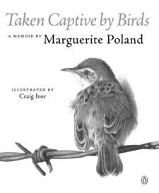 Taken captive by birds, by Marguerite Poland vorgestellt