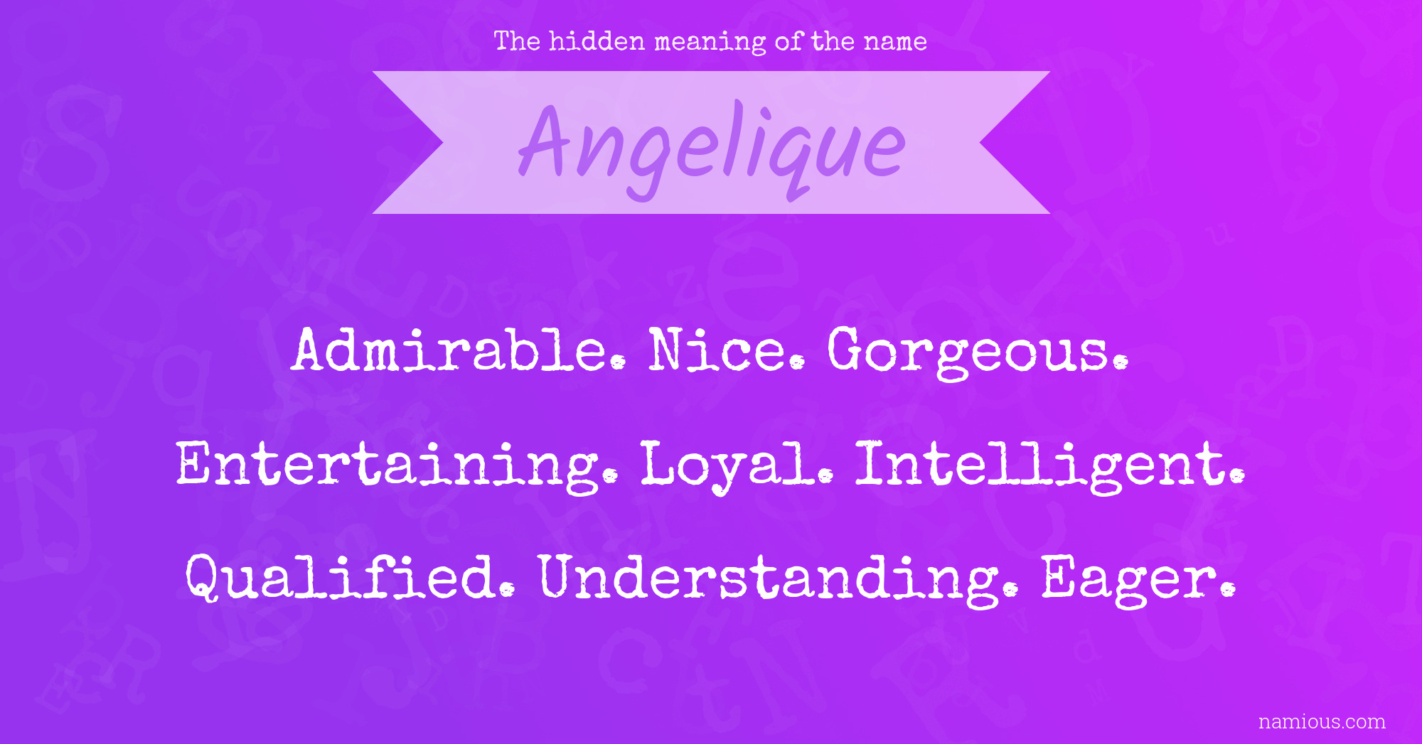 The hidden meaning of the name Angelique | Namious