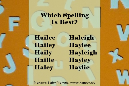 which spelling is best? hailey...