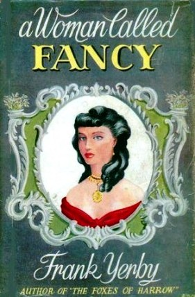 woman called fancy, frank yerby, 1951