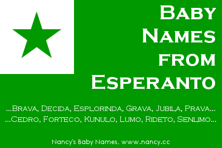 Baby Names from Esperanto - Nancy's Baby Names