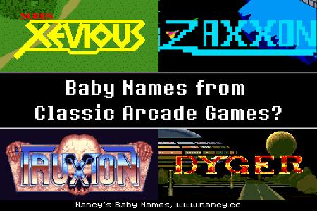 baby names, arcade games