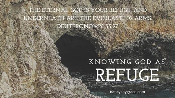 Knowing God as Refuge
