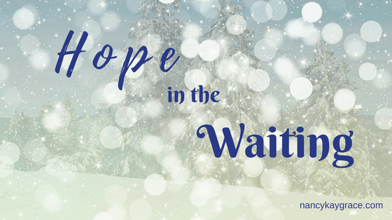 Hope in the waiting