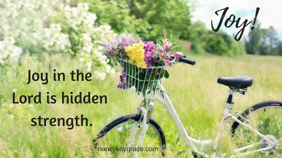 Joy is hidden strength