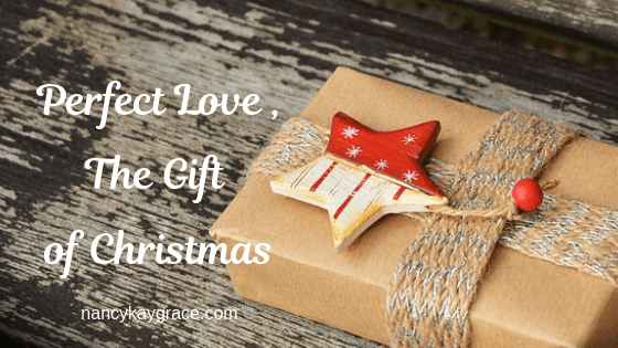 Perfect Love, the Gift of Christmas