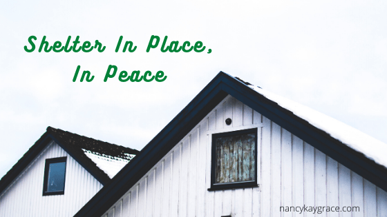 Shelter in Place, In Peace