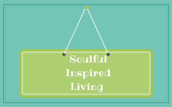Soulful Inspired Living