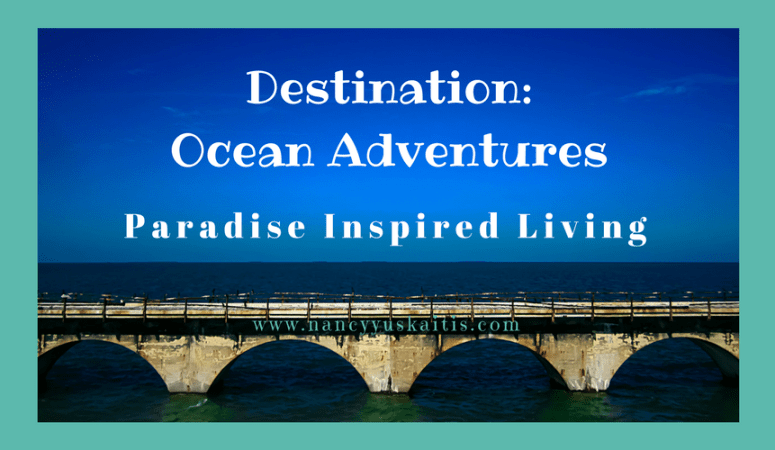 DESTINATION: Ocean Adventures