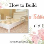 How to Build a Toddler Bed in a Day!
