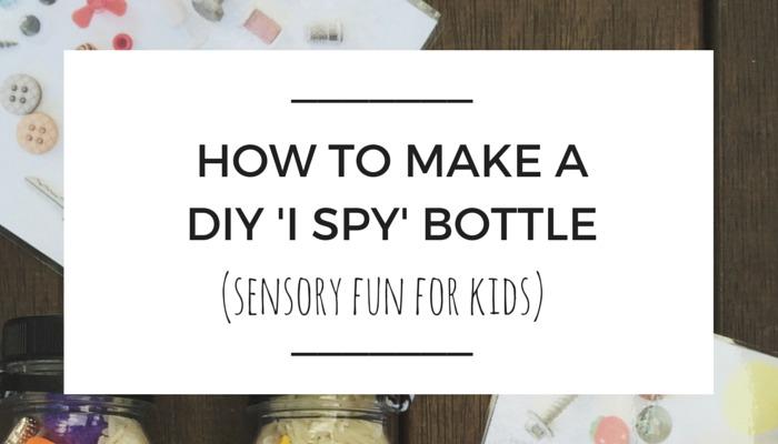 Hot To Make A DIY I SPY Bottle, olivia s foster, sensory bottle, nanny shecando