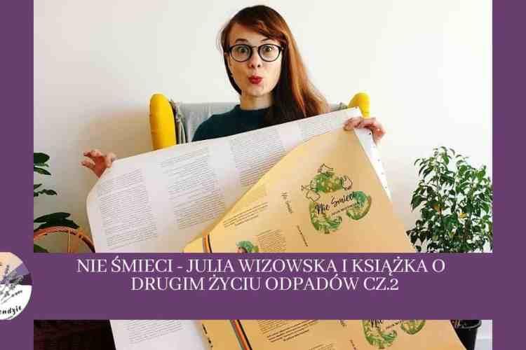 Julia Wizowska Nie śmieci