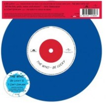 Disque collector du Disquaire Day 2015 The Who Be Lucky / I Can't Explain (vinyle coloré)