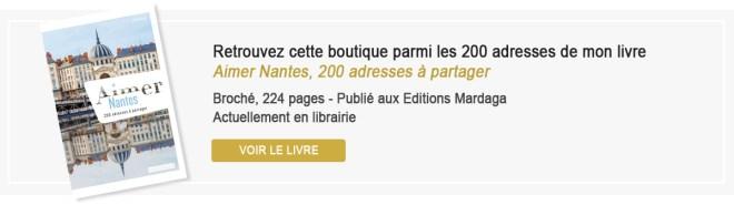 Aimer Nantes, 200 adresses à partager, livre de bonnes adresses de boutiques à Nantes