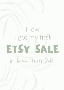 How I got my first Etsy sale in 24 hours