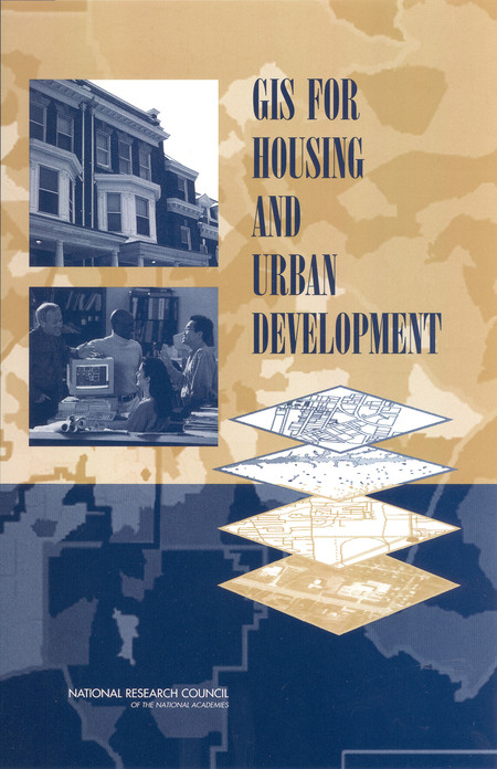 GIS for Housing and Urban Development  The National Academies Press