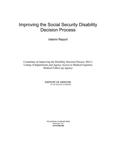 Improving the Social Security Disability Decision Process Interim Report  The National