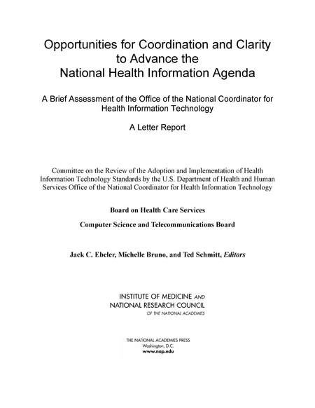 Opportunities for Coordination and Clarity to Advance the National Health Information Agenda A