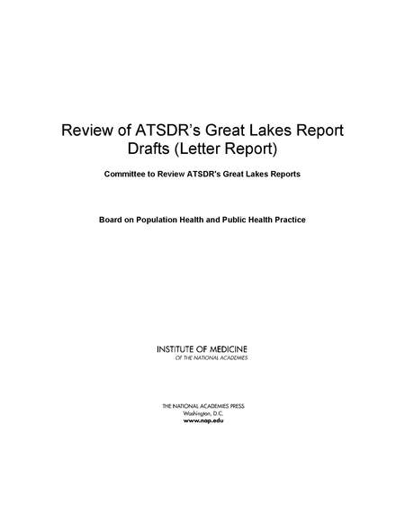 Review of ATSDRs Great Lakes Report Drafts Letter Report