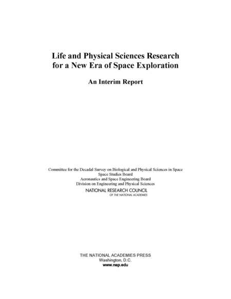Life And Physical Sciences Research For A New Era Of Space