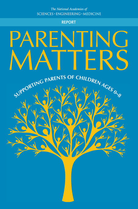 Parenting Matters Supporting Parents Of Children Ages 0 8
