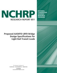 Proposed AASHTO LRFD Bridge Design Specifications for ...