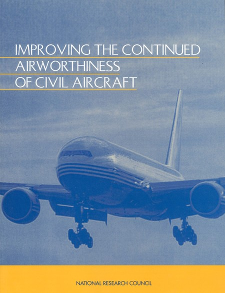 Improving the Continued Airworthiness of Civil Aircraft A