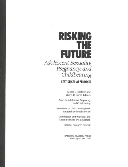 Risking the Future: Adolescent Sexuality, Pregnancy, and