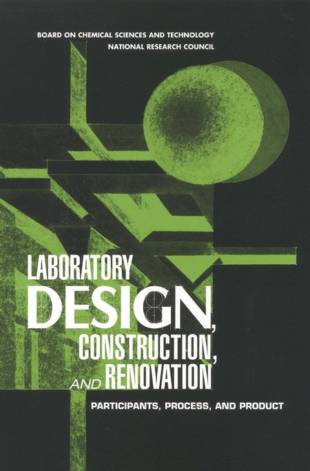 Laboratory Design Construction and Renovation Participants Process and Product  The