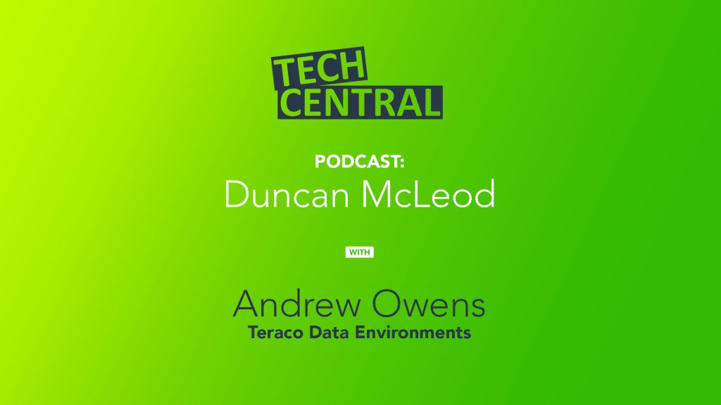 TechCentral podcast with Andrew Owens