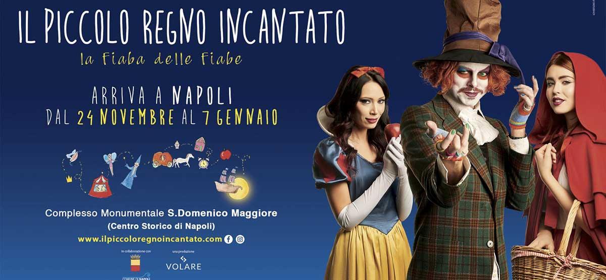 Il Piccolo Regno Incantato 2017 arriva a Napoli