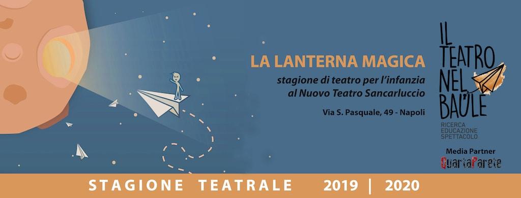 Rassegna Teatrale La Lanterna Magica Napoli