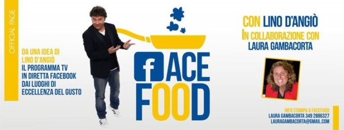 "Lino D'Angiò in ""FaceFood"": un nuovo programma tv social"