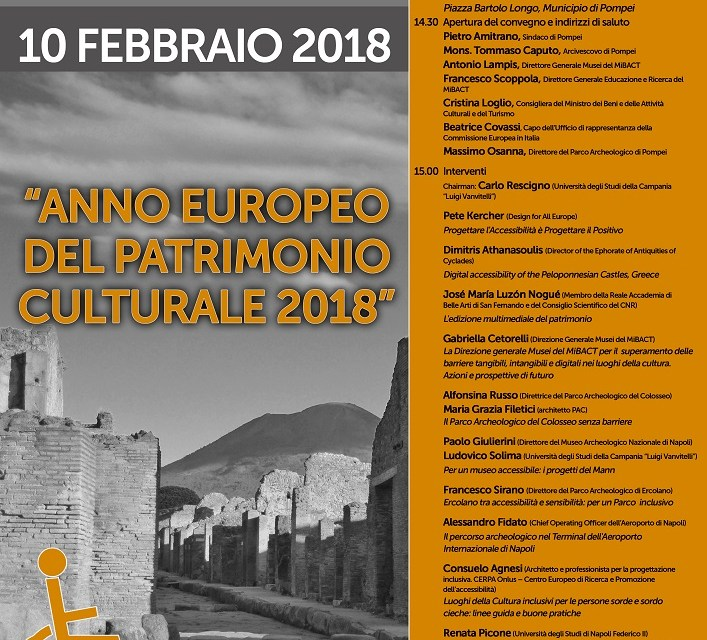 """""""ANNO EUROPEO DEL PATRIMONIO CULTURALE2018""""  Pompei per tutti. Accessibilità dei siti archeologici"""